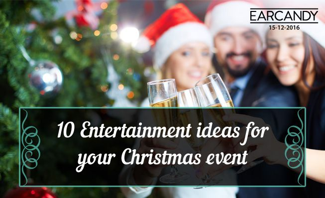 10 entertainment ideas for your Christmas event