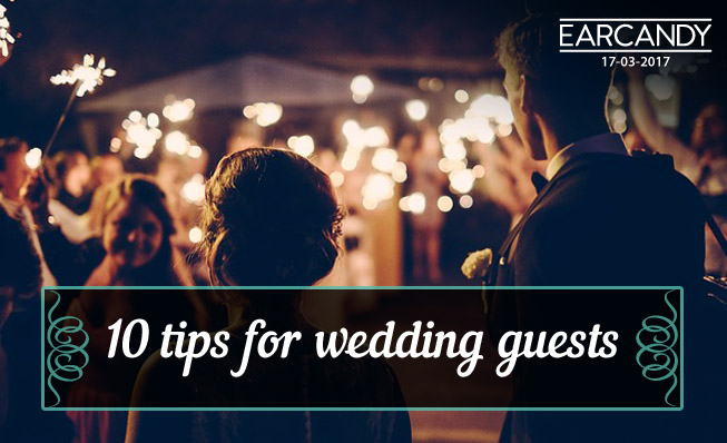 10 tips for wedding guests