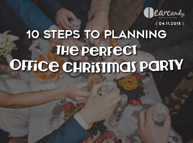 10 Steps to planning the perfect office Christmas party.