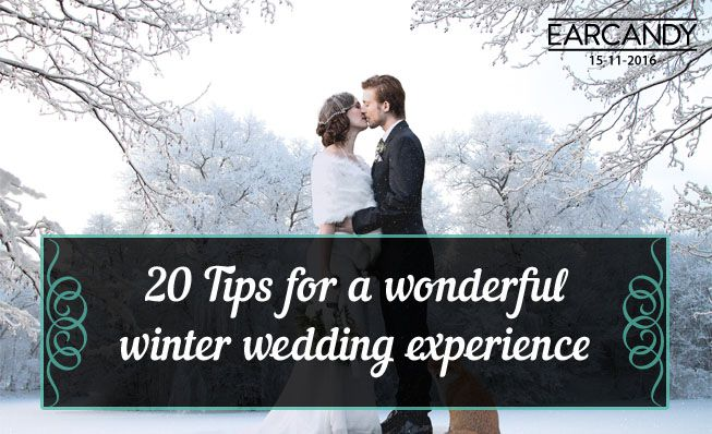 20 Tips for a wonderful winter wedding experience