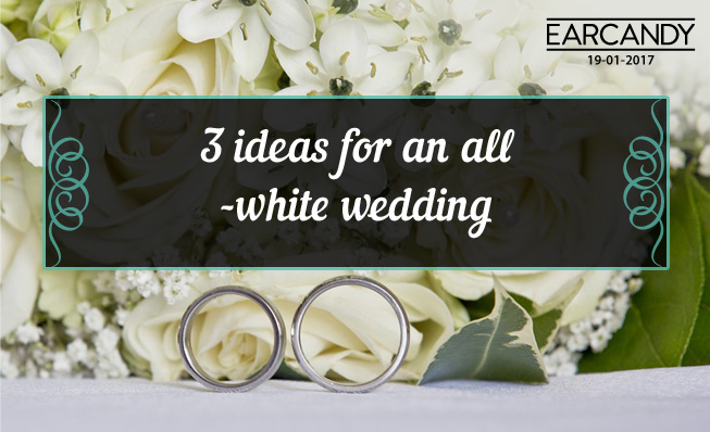 3 ideas for an all-white wedding