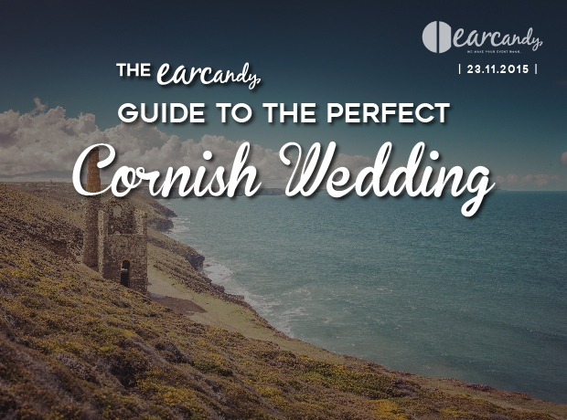 The earcandy guide to a perfect Cornish wedding
