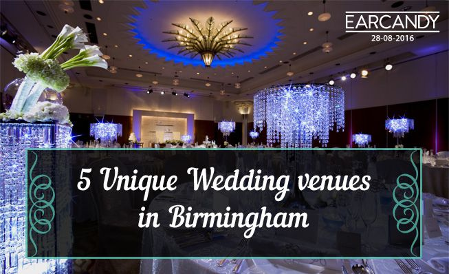 5 Unique wedding venues in Birmingham
