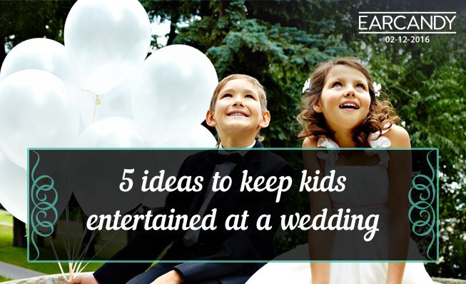 5 ideas to keep kids entertained at a wedding