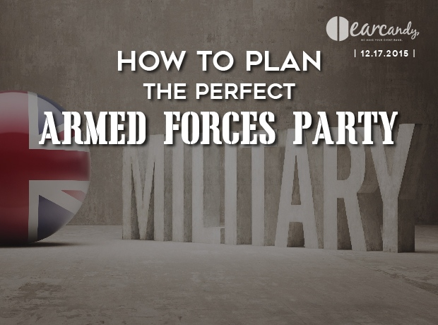 How to plan the perfect armed forces party