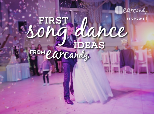 First song dance ideas from earcandy