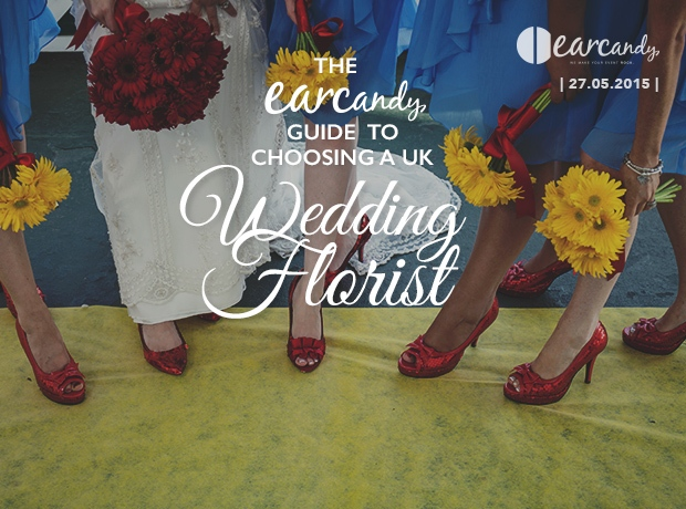 The earcandy Guide to choosing a UK Florist