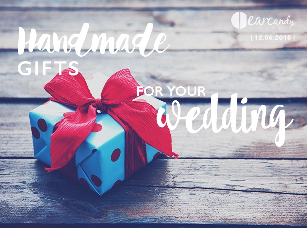 Handmade gifts for your wedding
