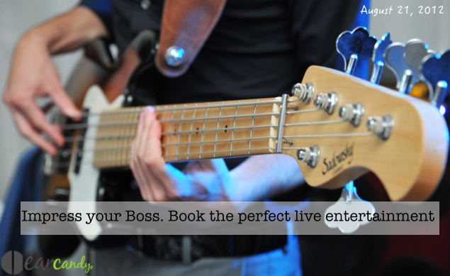 Impress your Boss. Book the perfect live entertainment