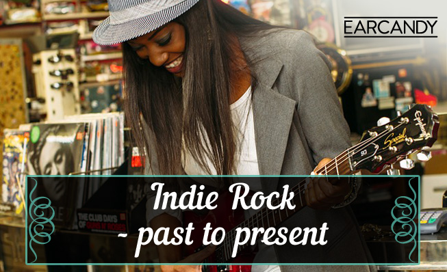 Indie Rock – Past to present