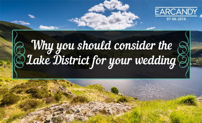 Why you should consider the Lake District for your wedding.