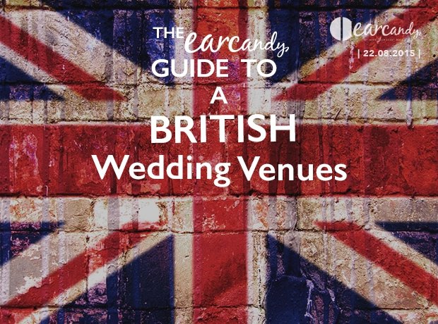 The earcandy guide to the perfect British wedding