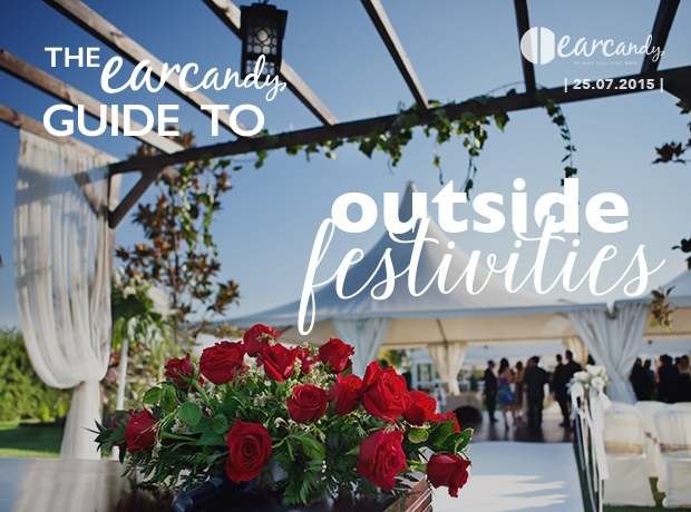 The earcandy guide to outside festivities
