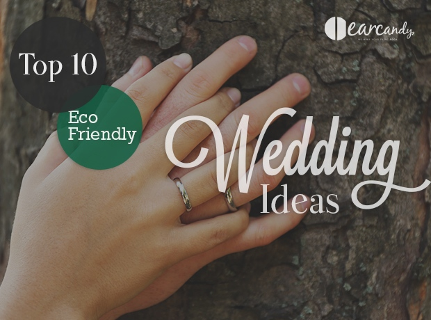 Top 10 Eco Friendly Wedding Ideas