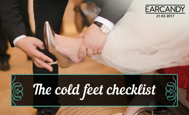 The cold feet checklist