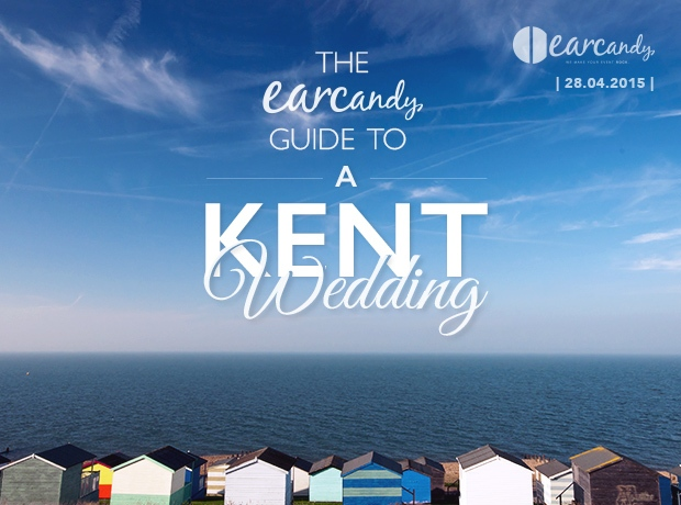 The earcandy guide to a Kent wedding