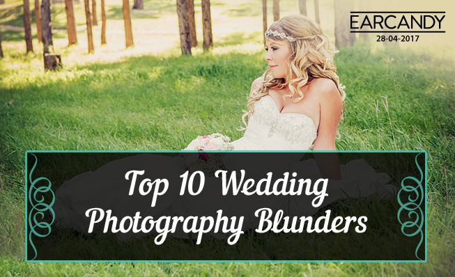 Top 10 Wedding Photography Blunders