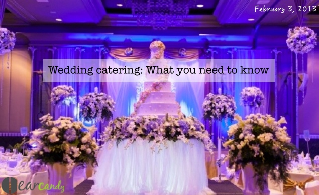 Wedding Catering : What you need to know