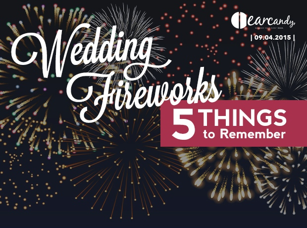Wedding Fireworks: 5 Things to Remember