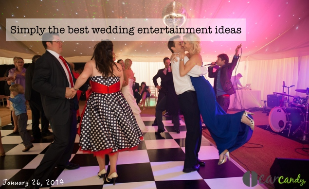 Simply the best wedding entertainment ideas