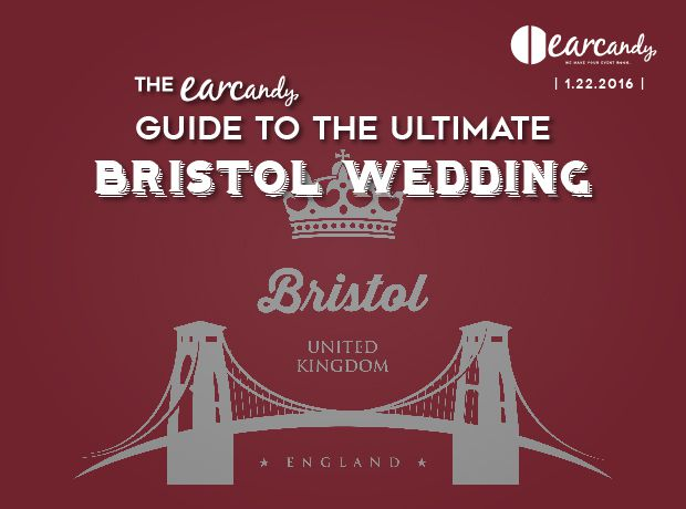 The earcandy guide to the perfect Bristol wedding