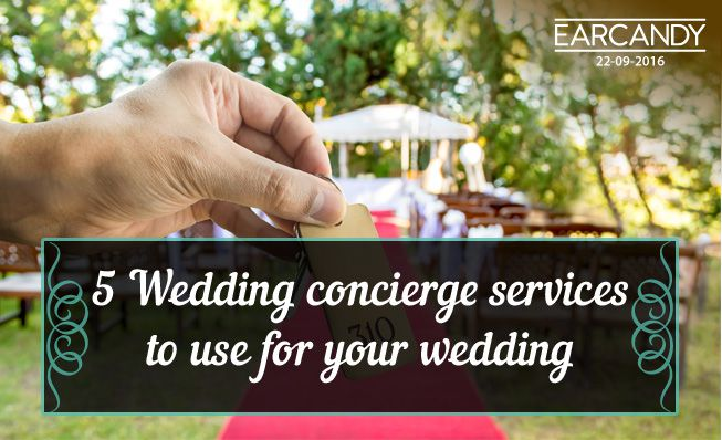 5 Wedding concierge services to use for your wedding