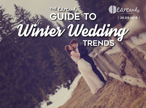 The earcandy guide to winter wedding trends