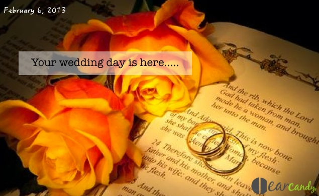 Your wedding day is here…..