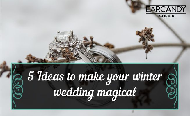 5 ideas to make your winter wedding magical