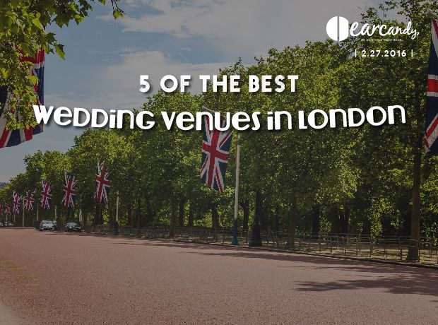 5 of the Best Wedding Venues in London